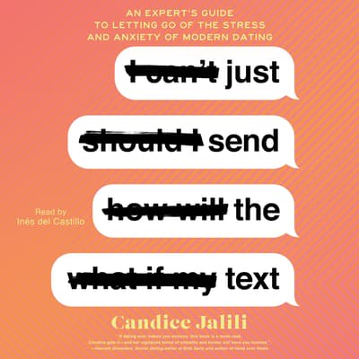 Just Send the Text by Candice Jalili audiobook