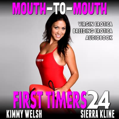 Mouth-To-Mouth by Kimmy Welsh audiobook
