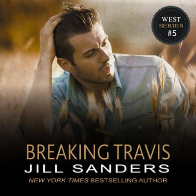 Breaking Travis by Jill Sanders audiobook