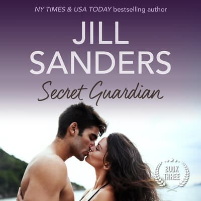 Secret Guardian by Jill Sanders audiobook