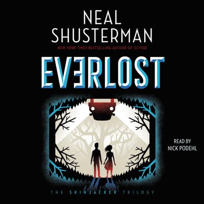Everlost by Neal Shusterman audiobook
