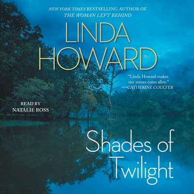 Shades of Twilight by Linda Howard audiobook