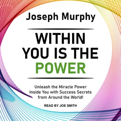 Within You Is the Power by Joseph Murphy audiobook