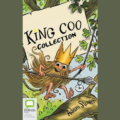 King Coo Collection by Adam Stower audiobook