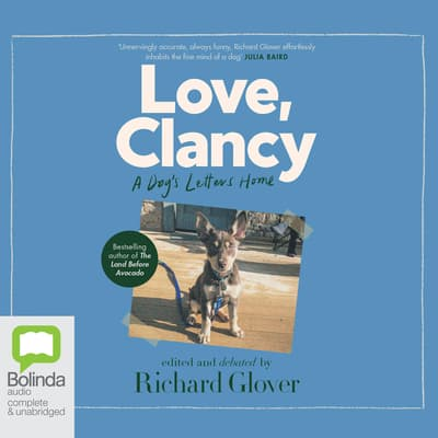 Love, Clancy by Richard Glover audiobook