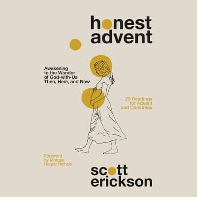 Honest Advent by Scott Erickson audiobook