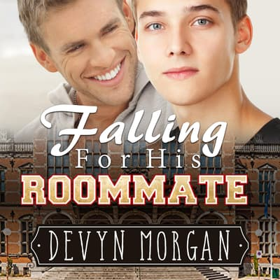 Falling For His Roommate by Devyn Morgan audiobook