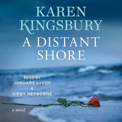 A Distant Shore by Karen Kingsbury audiobook
