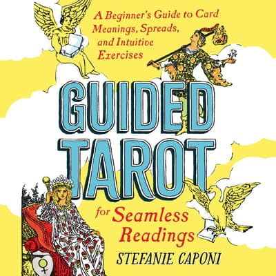 Guided Tarot by Stefanie Caponi audiobook