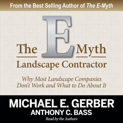 The E-Myth Landscape Contractor by Michael E. Gerber audiobook