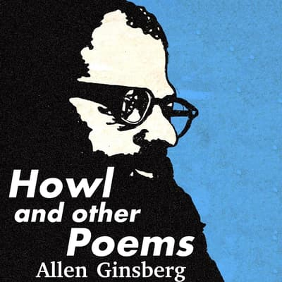Howl and Other Poems by Allen Ginsberg audiobook