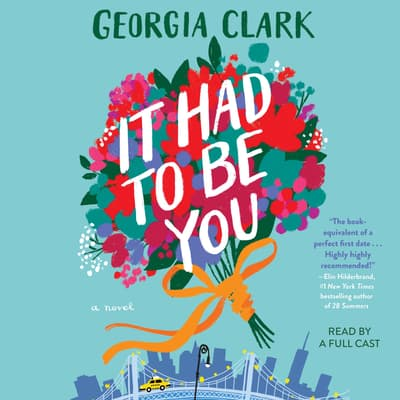 It Had to Be You by Georgia Clark audiobook