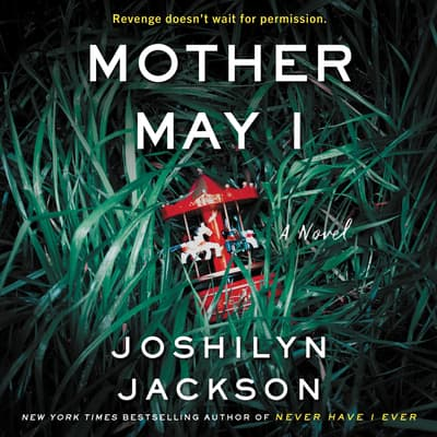 Mother May I by Joshilyn Jackson audiobook