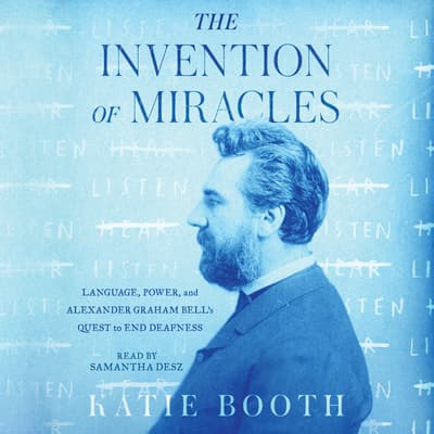 The Invention of Miracles by Katie Booth audiobook