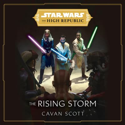 Star Wars: The Rising Storm by Cavan Scott audiobook