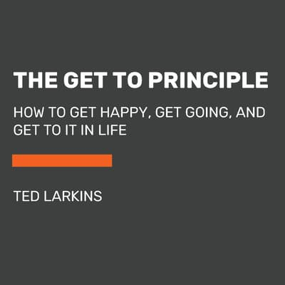 The Get To Principle by Ted Larkins audiobook
