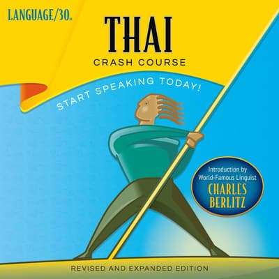 Thai Crash Course by LANGUAGE/30  audiobook