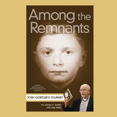 Among the Remnants by Joshua H. Gortler audiobook