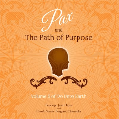 Pax and the Path of Purpose by Penelope Jean Hayes audiobook