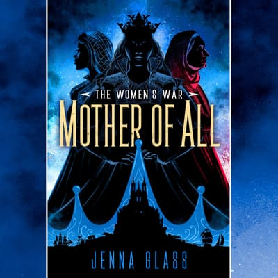 Mother of All by Jenna Glass audiobook
