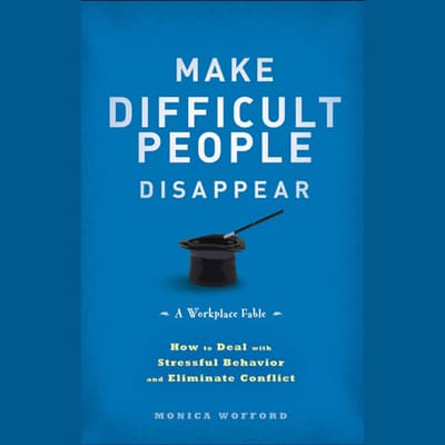 Make Difficult People Disappear by Monica Wofford audiobook