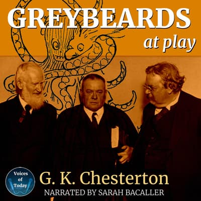 Greybeards at Play by G. K. Chesterton audiobook