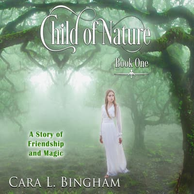 Child of Nature by Cara L Bingham audiobook