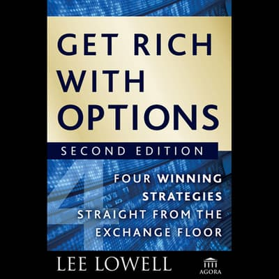 Get Rich with Options by Lee Lowell audiobook