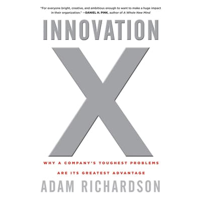 Innovation X by Adam Richardson audiobook