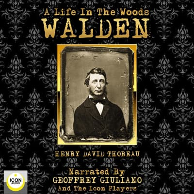 Walden A Life In The Woods by Henry David Thoreau audiobook