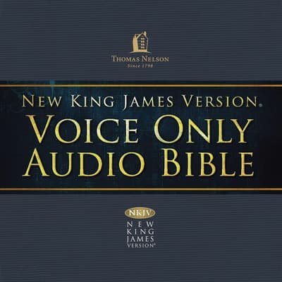 Voice Only Audio Bible - New King James Version, NKJV (Narrated by Bob Souer): (26) Luke by Thomas Nelson audiobook