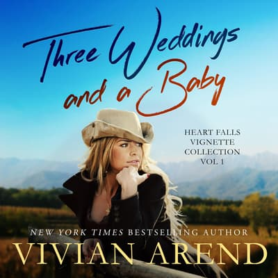 Three Weddings And A Baby by Vivian Arend audiobook