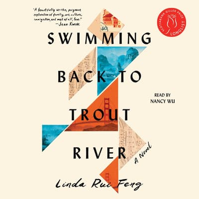 Swimming Back to Trout River by Linda Rui Feng audiobook