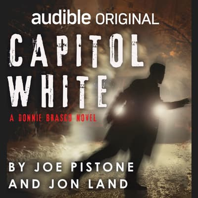 Capitol White by Joe Pistone audiobook