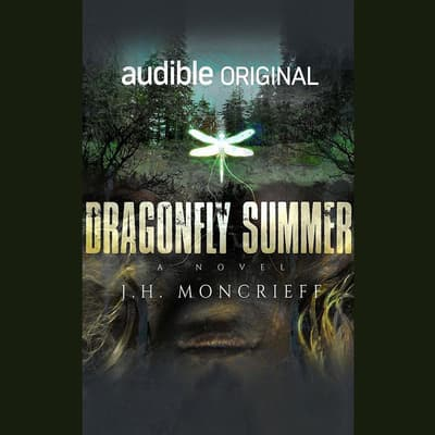 Dragonfly Summer by J.H. Moncrieff audiobook