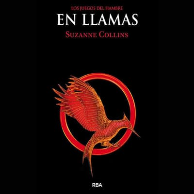 En llamas by Suzanne Collins audiobook