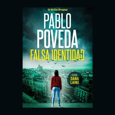 Falsa Identidad by Pablo Poveda audiobook