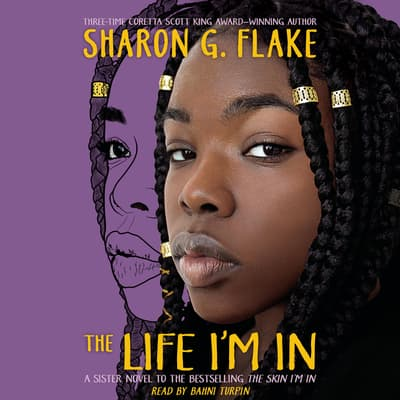The Life I'm In by Sharon G. Flake audiobook