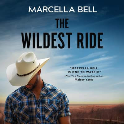 The Wildest Ride by Marcella Bell audiobook