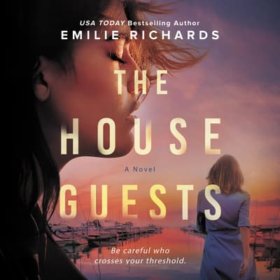 The House Guests by Emilie Richards audiobook