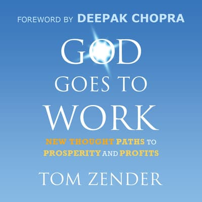 God Goes to Work by Tom Zender audiobook