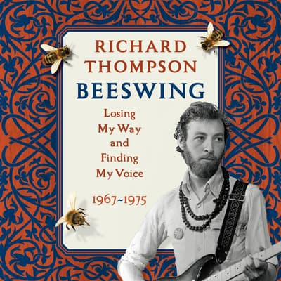 Beeswing by Richard Thompson audiobook
