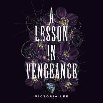 A Lesson in Vengeance by Victoria Lee audiobook