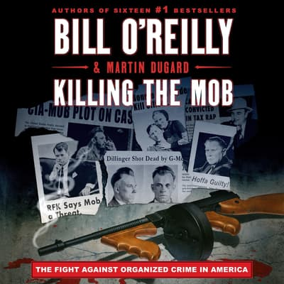 Killing the Mob by Martin Dugard audiobook