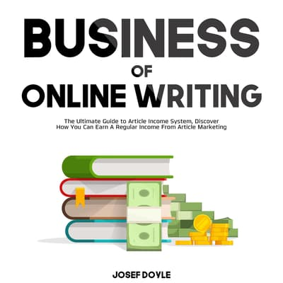 Business of Online Writing: by Josef Doyle audiobook