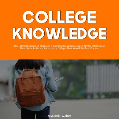 College Knowledge: by Myranda Wlater audiobook