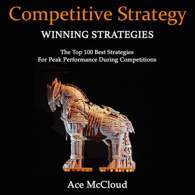 Competitive Strategy: by Ace McCloud audiobook