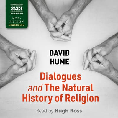 Dialogues Concerning Natural Religion and The Natural History of Religion by David Hume audiobook