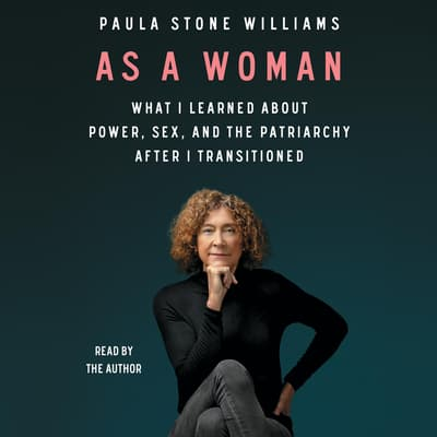 As a Woman by Paula Stone Williams audiobook