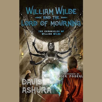 William Wilde and the Lord of Mourning by Davis Ashura audiobook